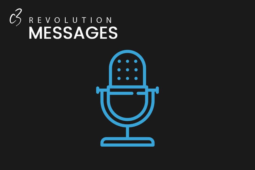 C3 REVOLUTION CHURCH CENTURION MESSAGES