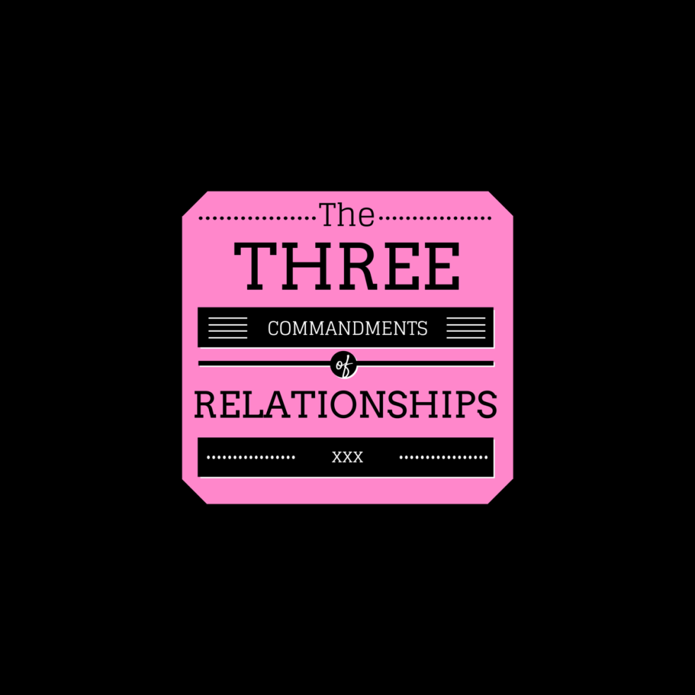 THE 3 COMMANDMENTS OF RELATIONSHIPS - revolution church kerk centurion