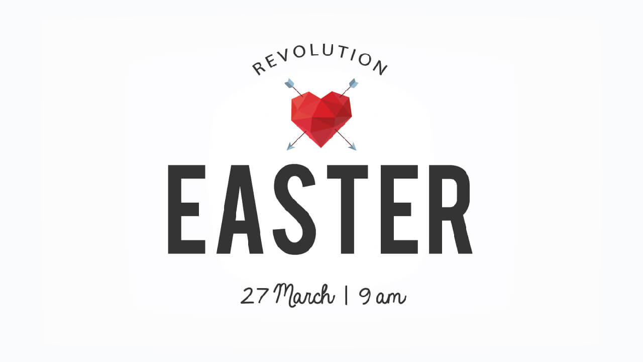 Centurion Easter Revolution Church